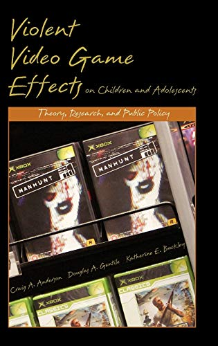 9780195309836: Violent Video Game Effects on Children and Adolescents: Theory, Research, and Public Policy