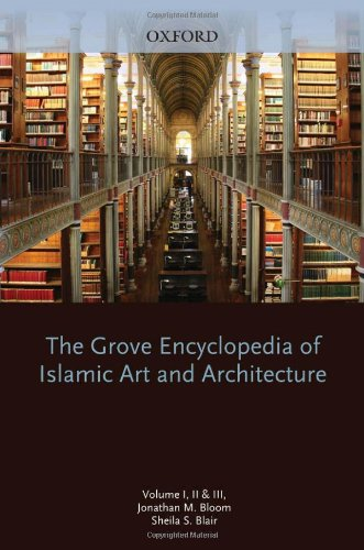 9780195309911: The Grove Encyclopedia of Islamic Art & Architecture