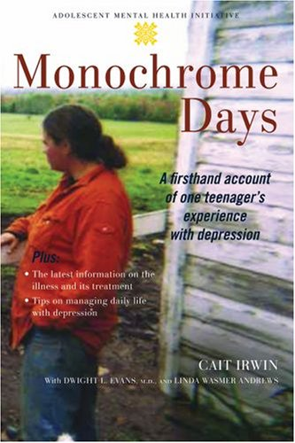 9780195310047: Monochrome Days: A First-Hand Account of One Teenager's Experience with Depression (Adolescent Mental Health Initiative)