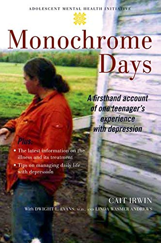 9780195310054: Monochrome Days: A First-Hand Account of One Teenager's Experience With Depression (Adolescent Mental Health Initiative)