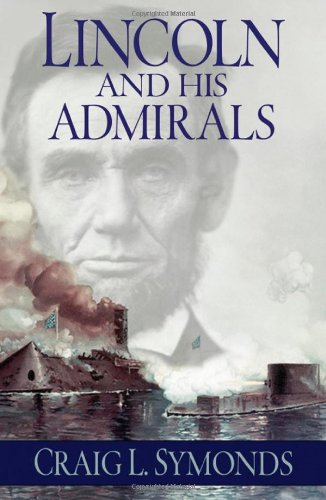 9780195310221: Lincoln and His Admirals
