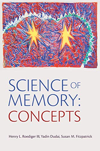 9780195310443: Science of Memory: Concepts