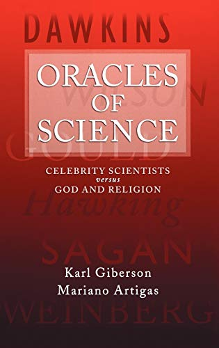 9780195310726: Oracles of Science: Celebrity Scientists versus God and Religion