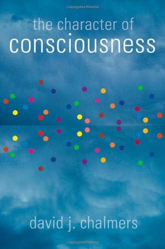 9780195311105: The Character of Consciousness (Philosophy of Mind)