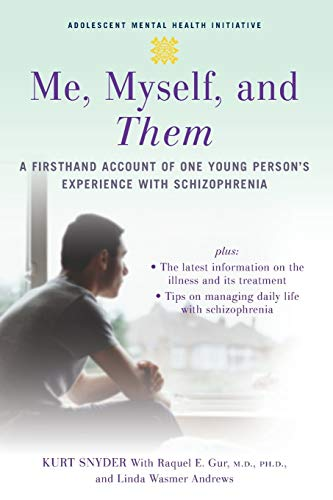 9780195311228: Me, Myself, and Them: A Firsthand Account of One Young Person's Experience with Schizophrenia (Adolescent Mental Health Initiative)