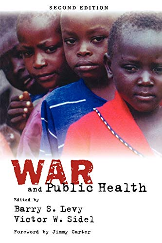 9780195311273: War and Public Health