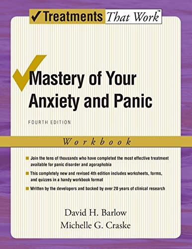 Mastery of Your Anxiety and Panic: Workbook: Barlow, David H.;