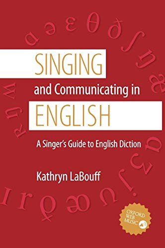 9780195311389: Singing and Communicating in English: A Singer's Guide to English Diction