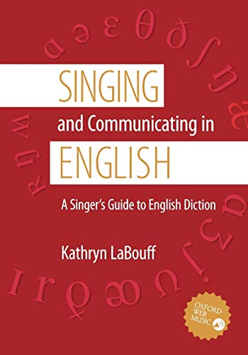 9780195311396: Singing and Communicating in English: A Singer's Guide to English Diction