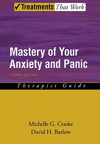 9780195311402: Mastery of Your Anxiety and Panic: Therapist Guide