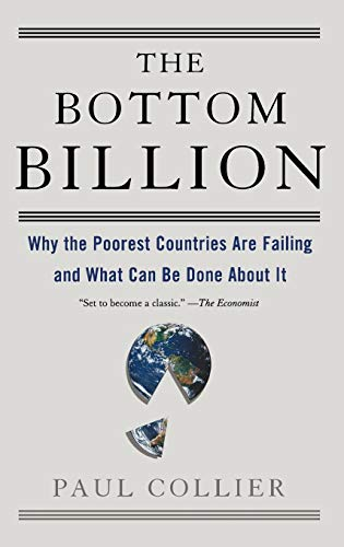9780195311457: The Bottom Billion: Why the Poorest Countries are Failing and What Can be Done About It (Grove Art)