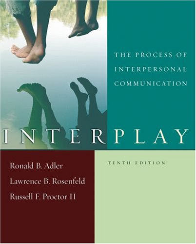 9780195311525: Interplay: The Process of Interpersonal Communication, Tenth Edition and Now Playing: Learning Communication through Film