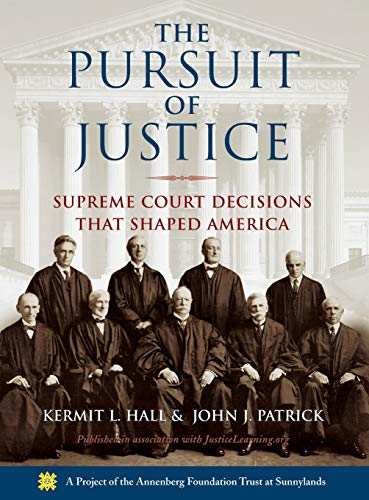 The Pursuit of Justice: Supreme Court Decisions