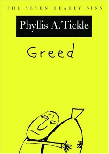 9780195312065: Greed: The Seven Deadly Sins (New York Public Library Lectures in Humanities)