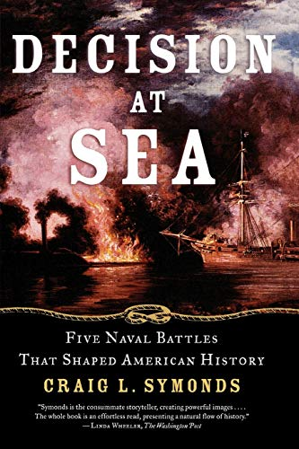9780195312119: Decision at Sea: Five Naval Battles That Shaped American History