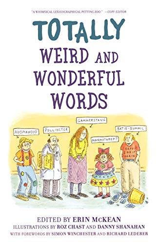9780195312126: Totally Weird and Wonderful Words