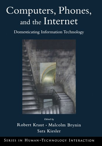 9780195312805: Computers, Phones, and the Internet: Domesticating Information Technology (Human Technology Interaction Series)