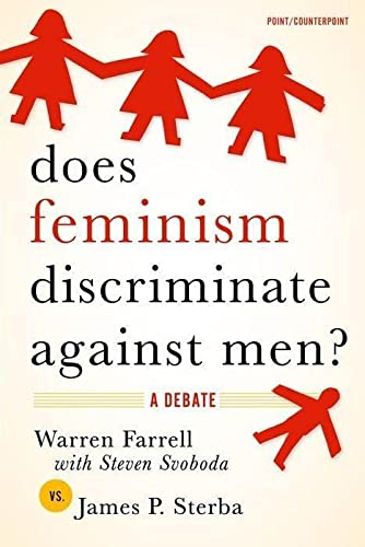 9780195312836: Does Feminism Discriminate Against Men?: A Debate (Point/Counterpoint)