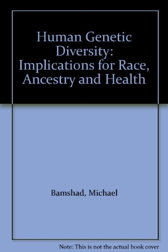 9780195312867: Human Genetic Diversity: Implications for Race, Ancestry and Health
