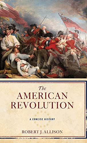 The American Revolution: A Concise History.: Allison, Robert