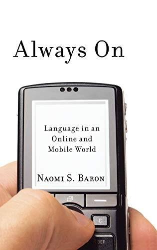 9780195313055: Always On: Language in an Online and Mobile World