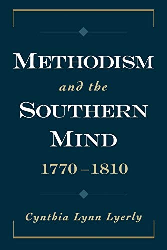 9780195313062: Methodism and the Southern Mind, 1770-1810 (Religion in America)