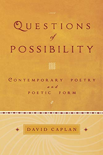 9780195313253: Questions of Possibility: Contemporary Poetry and Poetic Form