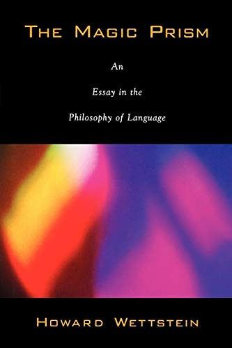 9780195313284: The Magic Prism: An Essay in the Philosophy of Language