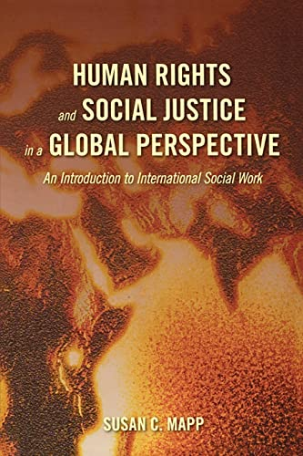 9780195313451: Human Rights and Social Justice in a Global Perspective: An Introduction to International Social Work