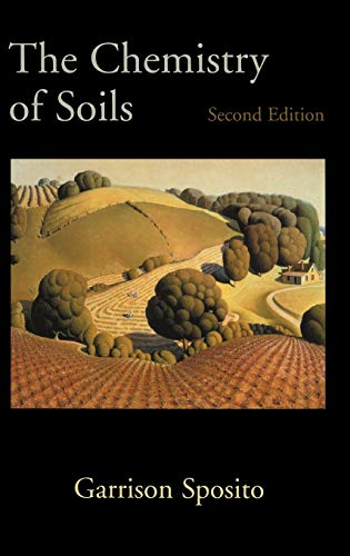 9780195313697: The Chemistry of Soils