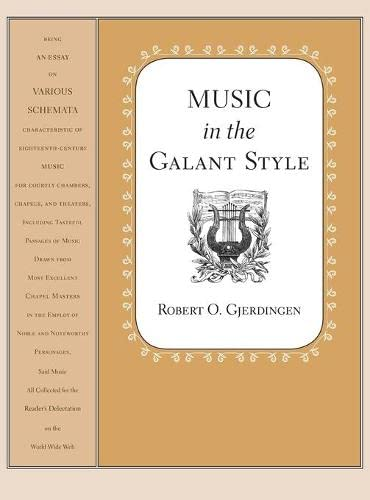 9780195313710: Music in the Galant Style