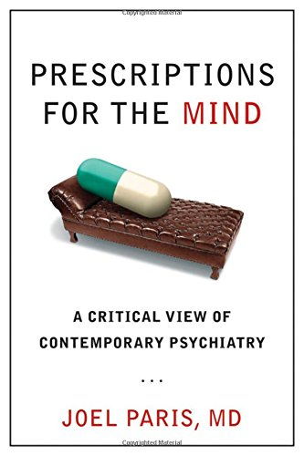 9780195313833: Prescriptions for the Mind: A Critical View of Contemporary Psychiatry