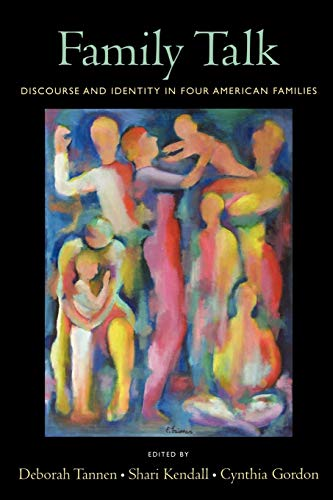 9780195313895: Family Talk: Discourse and Identity in Four American Families