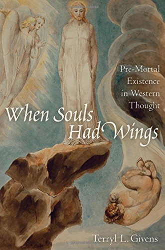 9780195313901: When Souls Had Wings: Pre-Mortal Existence in Western Thought