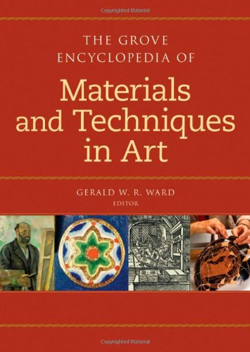 9780195313918: The Grove Dictionary of Materials and Techniques in Art (Grove Encyclopedia Of...)