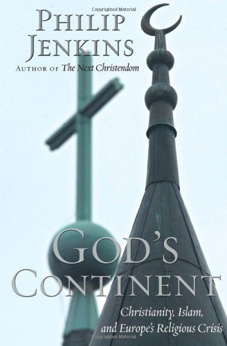 9780195313956: God's Continent: Christianity, Islam, and Europe's Religious Crisis