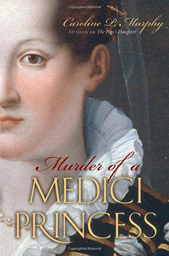 9780195314397: Murder of a Medici Princess