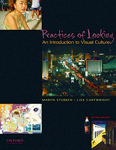 Practices of Looking: An Introduction to Visual: Marita Sturken, Lisa