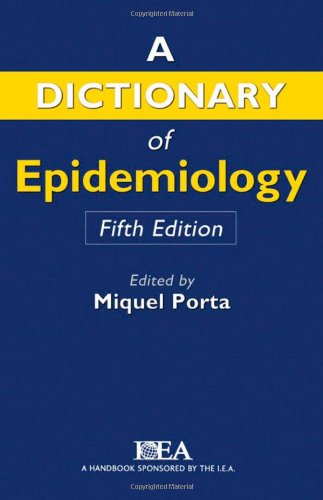9780195314496: A Dictionary of Epidemiology