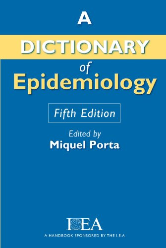 9780195314502: A Dictionary of Epidemiology