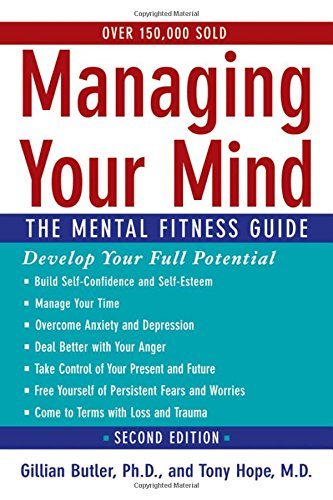 9780195314533: Managing Your Mind: The Mental Fitness Guide