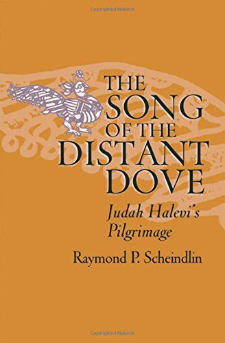 9780195315424: The Song of the Distant Dove: Judah Halevi's Pilgrimage