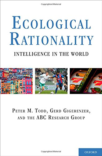 9780195315448: Ecological Rationality: Intelligence in the World (Evolution and Cognition)