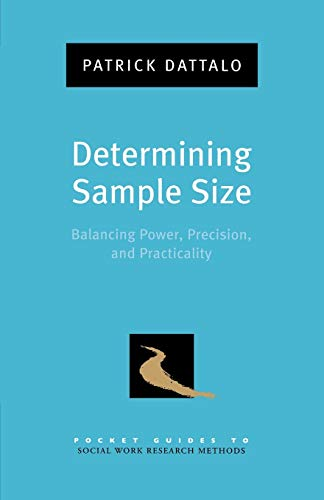9780195315493: Determining Sample Size: Balancing Power, Precision, and Practicality