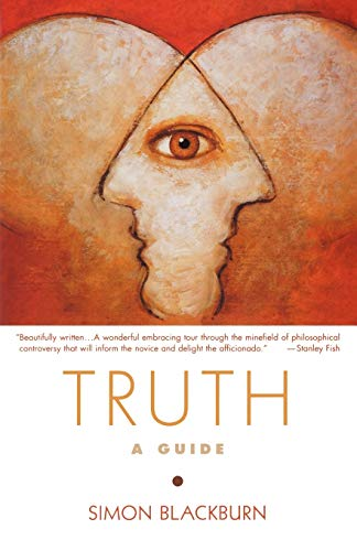 Truth: A Guide (9780195315806) by Simon Blackburn