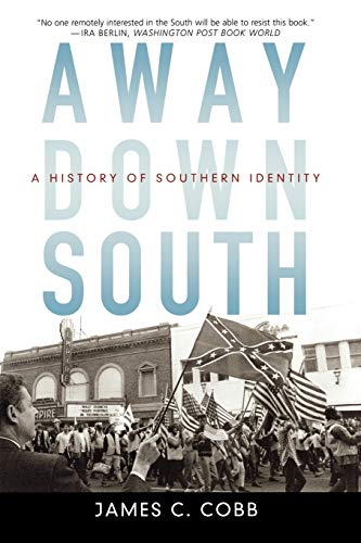 A Way Down South: History of Southern Identity
