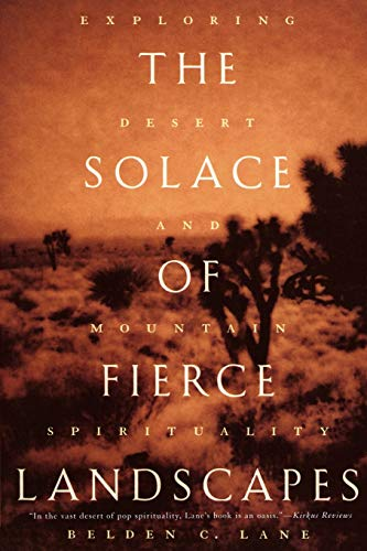 9780195315851: The Solace of Fierce Landscapes: Exploring Desert and Mountain Spirituality