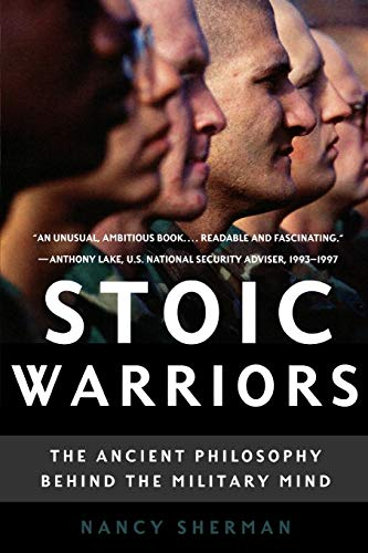 9780195315912: Stoic Warriors: The Ancient Philosophy behind the Military Mind