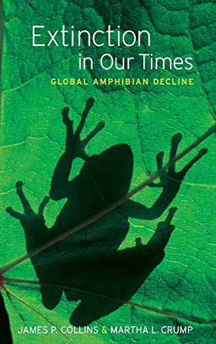 9780195316940: Extinction in Our Times: Global Amphibian Decline