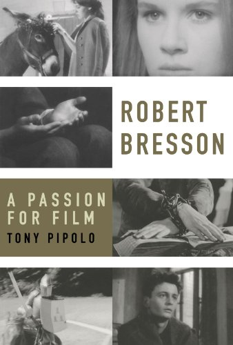 9780195319798: Robert Bresson: A Passion for Film